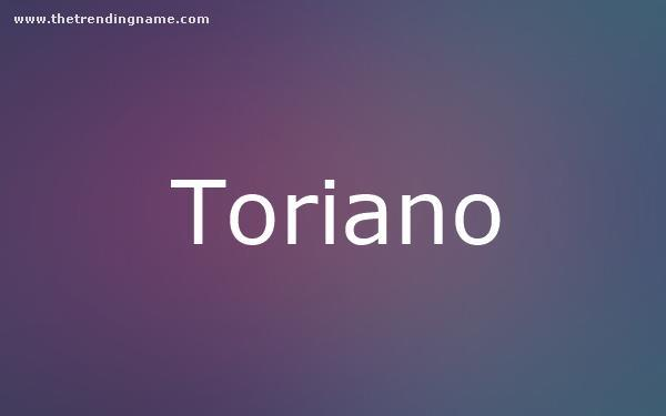 Baby Name Poster For Toriano