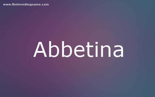 Baby Name Poster For Abbetina