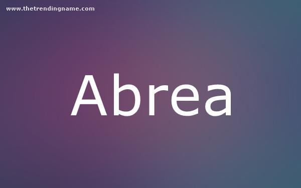 Baby Name Poster For Abrea