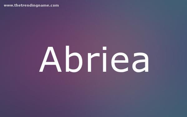 Baby Name Poster For Abriea