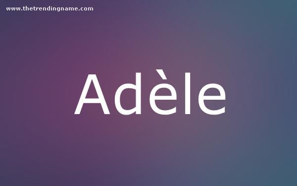 Baby Name Poster For Adèle
