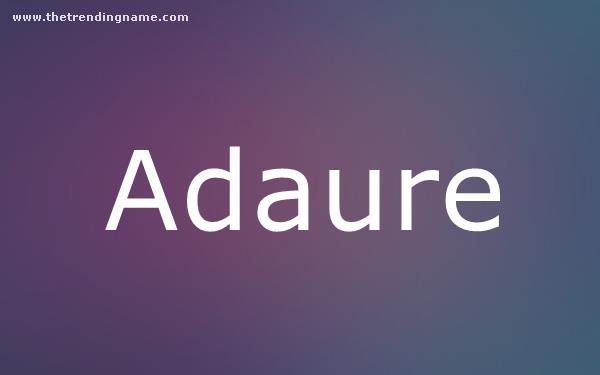 Baby Name Poster For Adaure