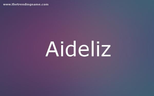 Baby Name Poster For Aideliz