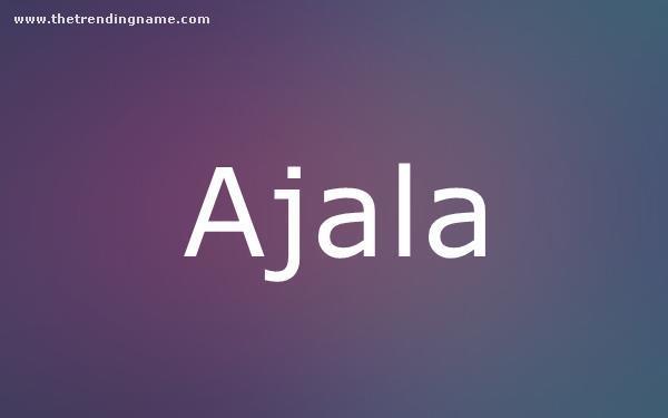 Baby Name Poster For Ajala