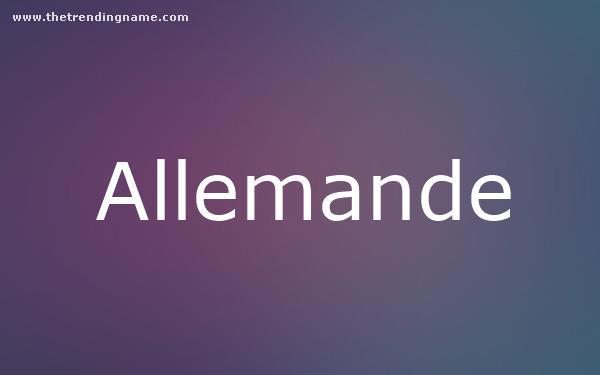 Baby Name Poster For Allemande