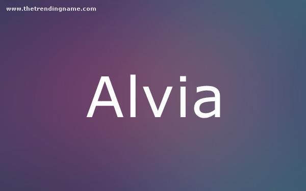 Baby Name Poster For Alvia