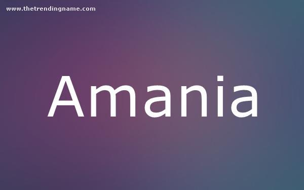 Baby Name Poster For Amania