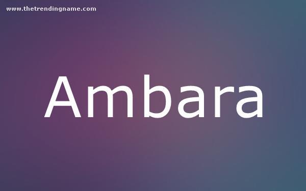 Baby Name Poster For Ambara