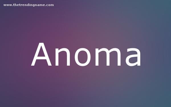 Baby Name Poster For Anoma