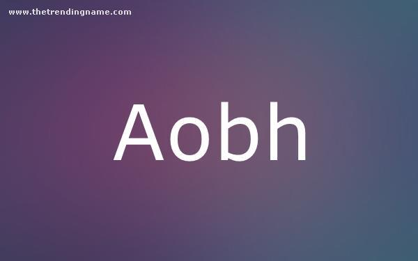 Baby Name Poster For Aobh