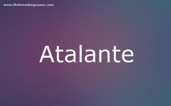 Baby Name Poster For Atalante