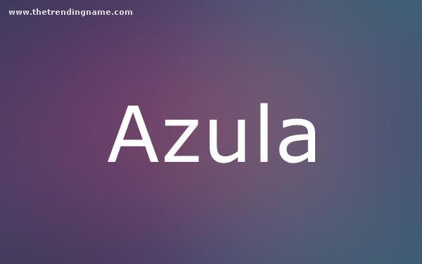 Baby Name Poster For Azula