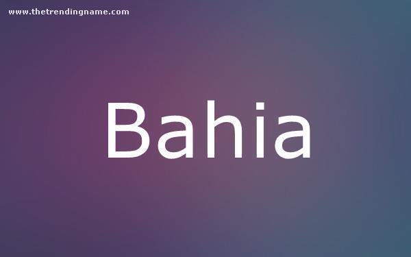 Baby Name Poster For Bahia