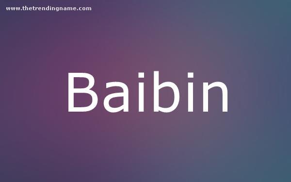 Baby Name Poster For Baibin