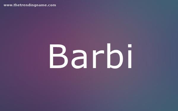 Baby Name Poster For Barbi