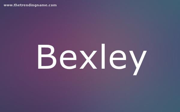 Baby Name Poster For Bexley