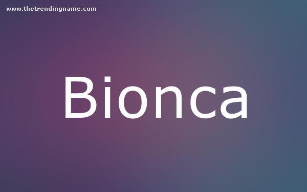 Baby Name Poster For Bionca