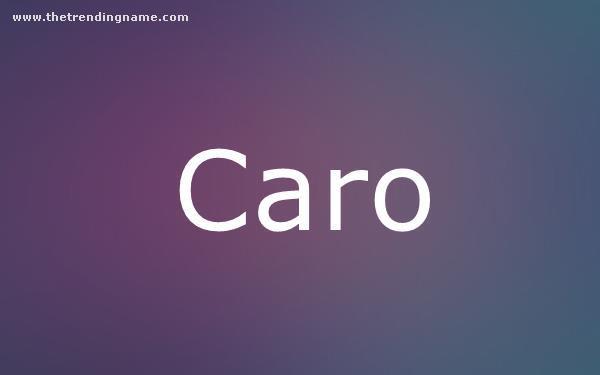 Baby Name Poster For Caro