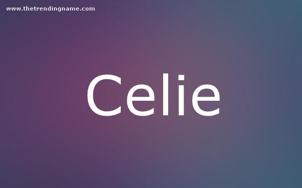 Baby Name Poster For Celie