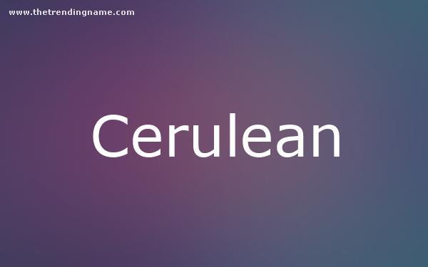 Baby Name Poster For Cerulean
