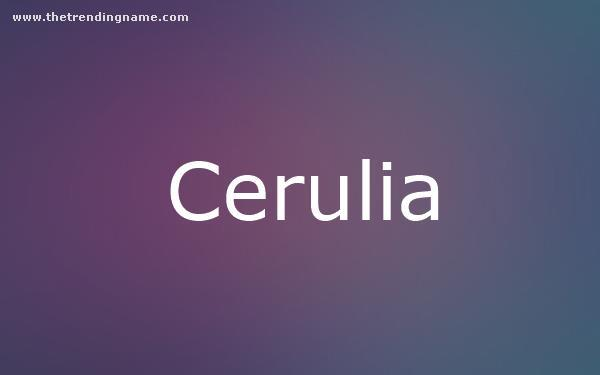Baby Name Poster For Cerulia
