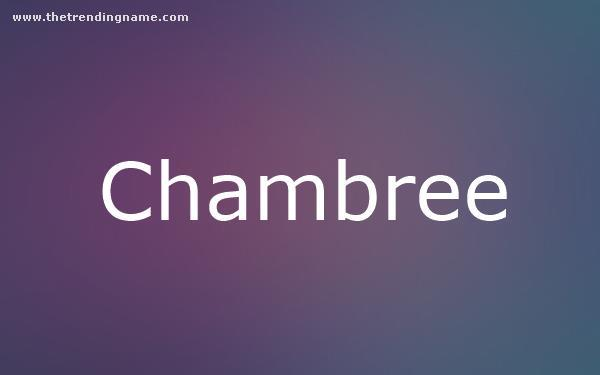 Baby Name Poster For Chambree