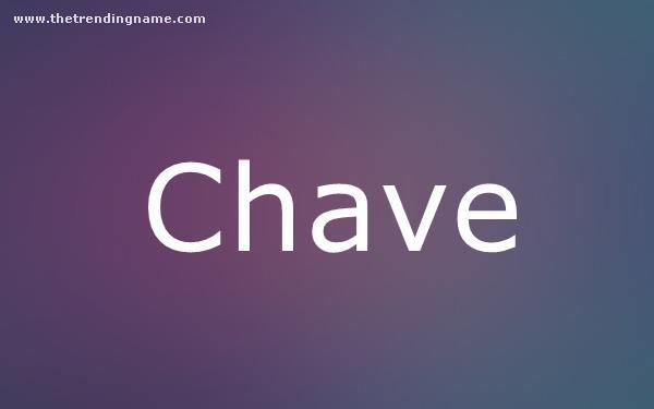 Baby Name Poster For Chave