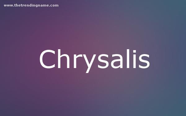 Baby Name Poster For Chrysalis
