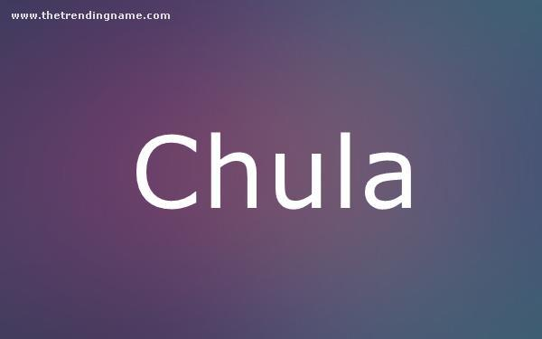 Baby Name Poster For Chula