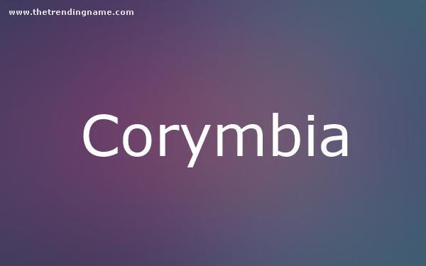 Baby Name Poster For Corymbia