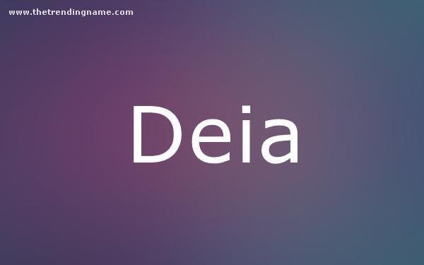 Baby Name Poster For Deia