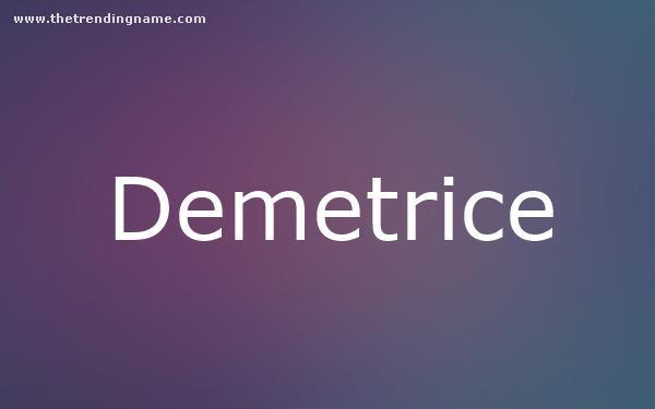 Baby Name Poster For Demetrice