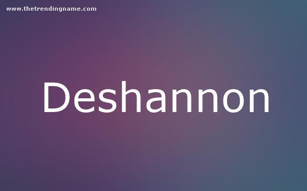 Baby Name Poster For Deshannon