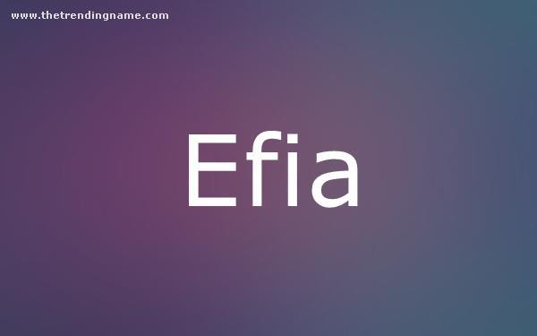 Baby Name Poster For Efia