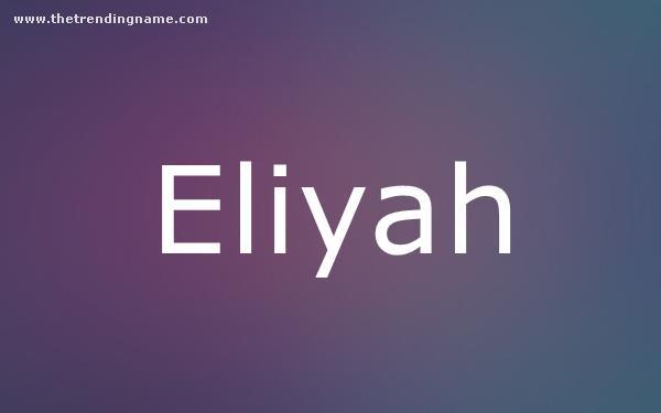 Baby Name Poster For Eliyah