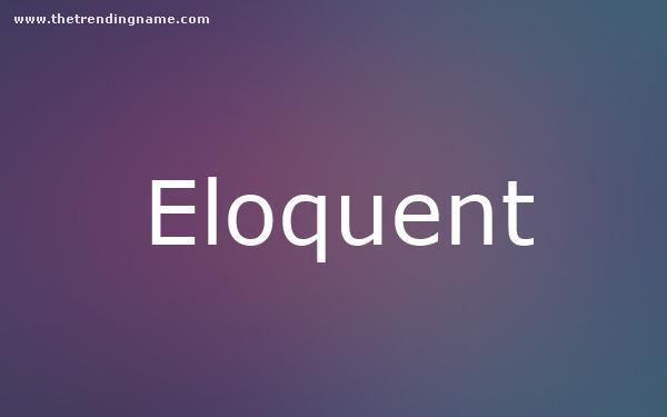Baby Name Poster For Eloquent