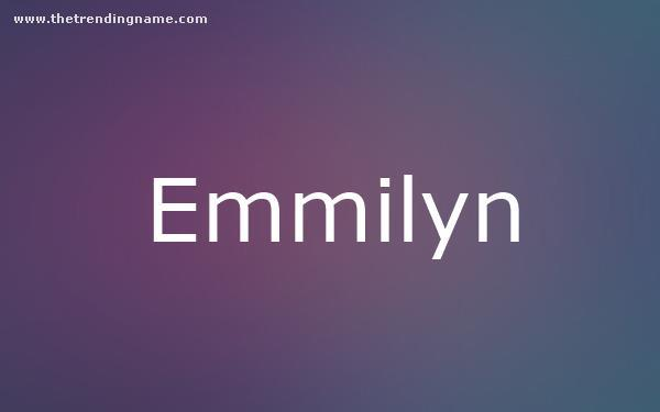Baby Name Poster For Emmilyn