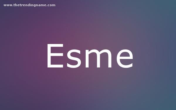 Baby Name Poster For Esme