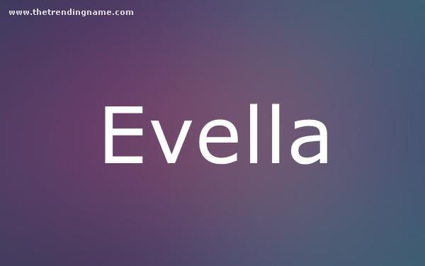 Baby Name Poster For Evella