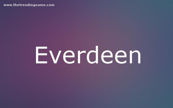 Baby Name Poster For Everdeen