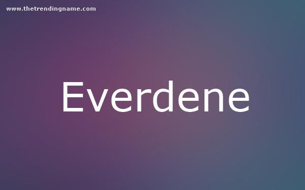Baby Name Poster For Everdene