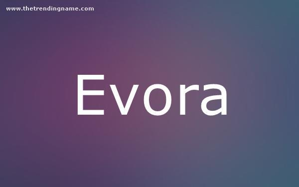 Baby Name Poster For Evora