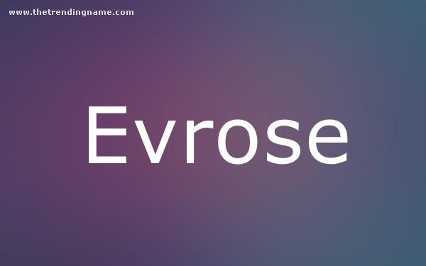 Baby Name Poster For Evrose