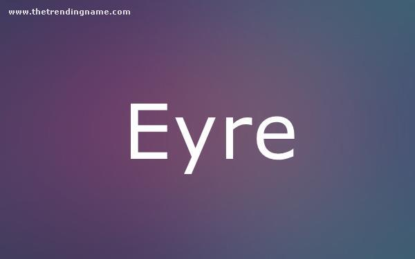 Baby Name Poster For Eyre