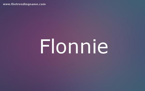 Baby Name Poster For Flonnie