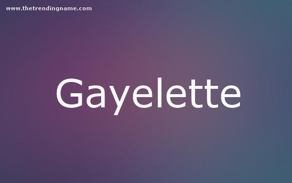 Baby Name Poster For Gayelette