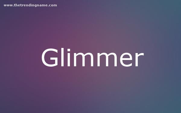 Baby Name Poster For Glimmer