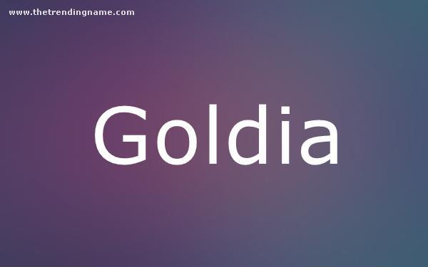 Baby Name Poster For Goldia