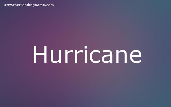 Baby Name Poster For Hurricane
