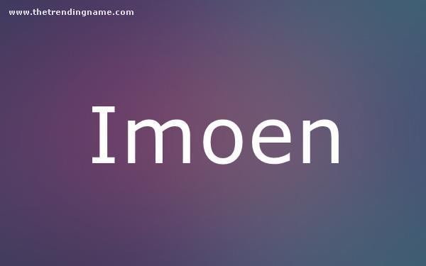 Baby Name Poster For Imoen